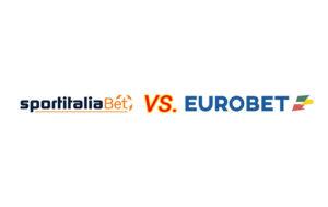 Meglio Sportitaliabet o Eurobet?